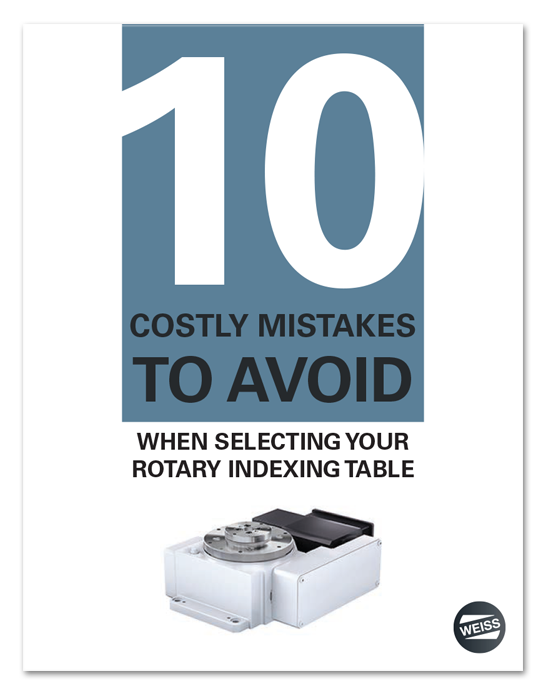 Avoid These Costly Rotary Indexing Table Mistakes